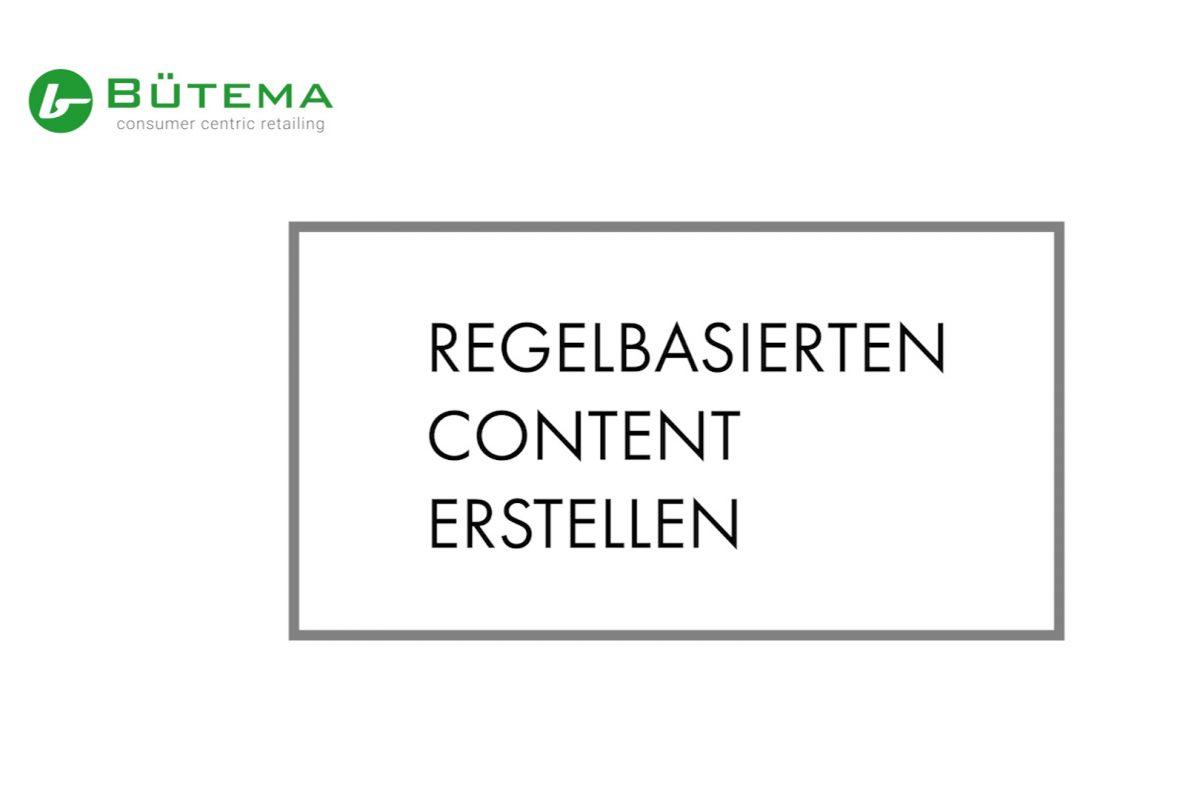 Regelbasierten Content erstellen